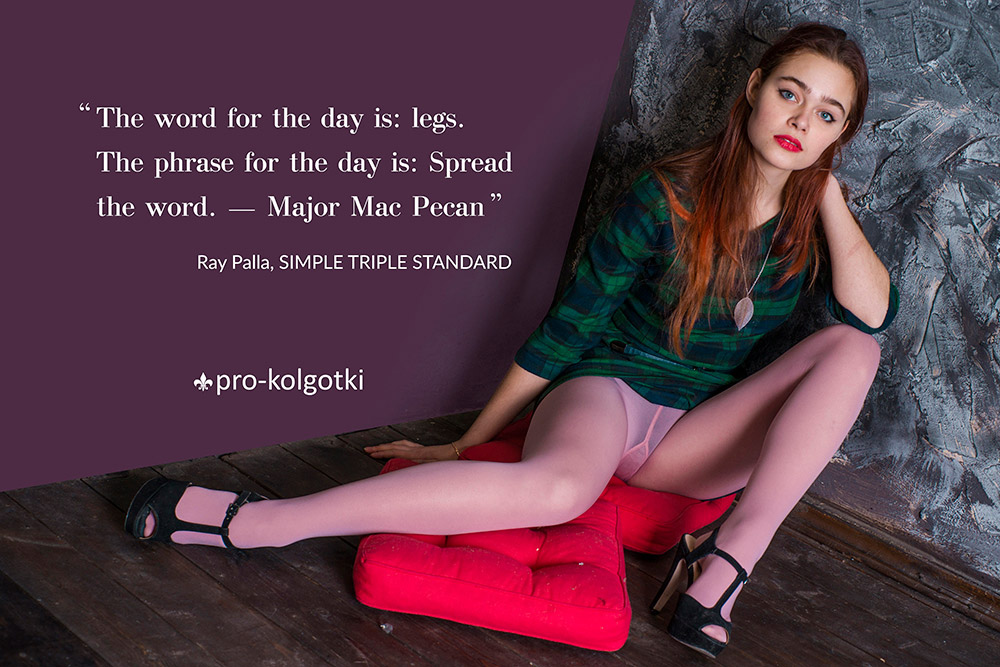 The word for the day is: legs. The phrase for the day is: Spread the word. — Major Mac Pecan. Ray Palla, Simple Triple Standard