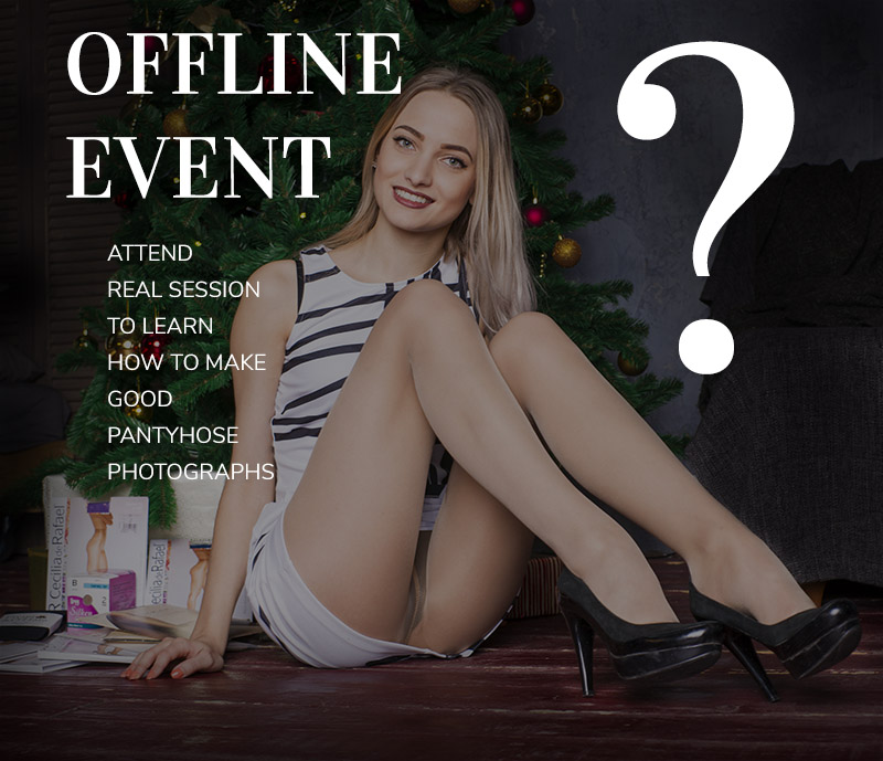 Offline Photo Event - Girls in Pantyhose Photography
